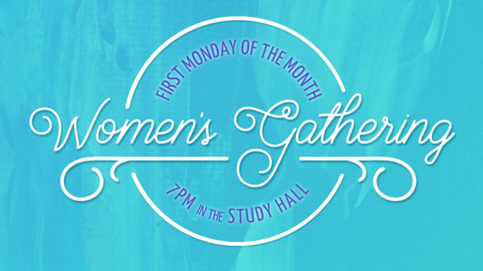 Monthly Women's Gathering