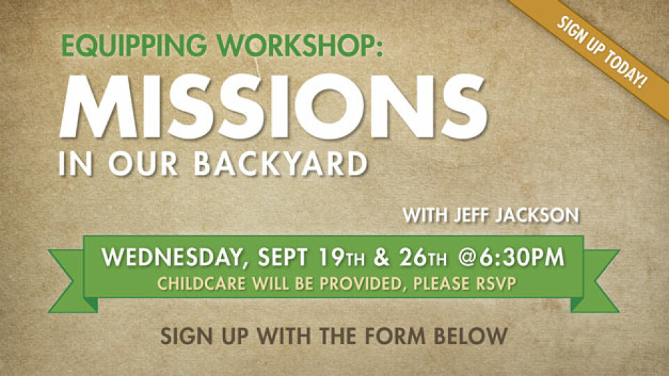 Equipping Workshop: Missions in Our Backyard