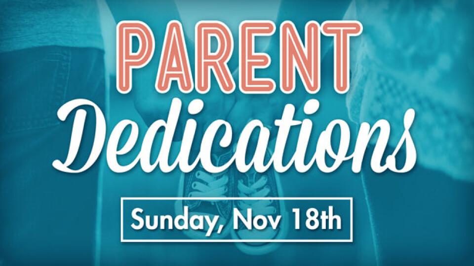 Parent Dedications